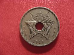 Congo Belge - 5 Centimes 1911 2634 - Congo (Belge) & Ruanda-Urundi