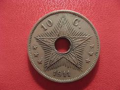Congo Belge - 10 Centimes 1911 2613 - Congo (Belge) & Ruanda-Urundi