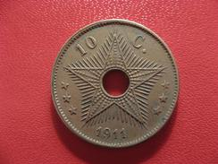 Congo Belge - 10 Centimes 1911 2615 - Congo (Belge) & Ruanda-Urundi