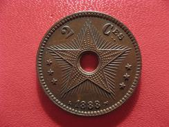Congo Belge - 2 Centimes 1888 2606 - Congo (Belge) & Ruanda-Urundi