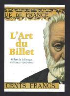 Dix Et Demi Quinze.   L'Art Du Billet.   Billets De La Banque De France 1800-2000 - Fine Arts