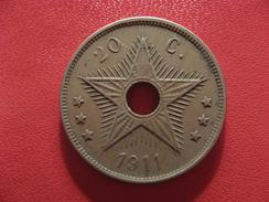 Congo Belge - 20 Centimes 1911 2574 - Congo (Belge) & Ruanda-Urundi