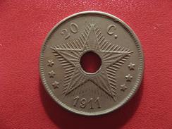 Congo Belge - 20 Centimes 1911 2576 - Congo (Belge) & Ruanda-Urundi