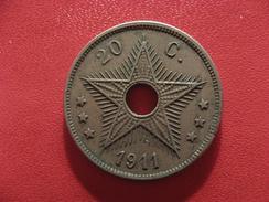 Congo Belge - 20 Centimes 1911 2580 - Congo (Belge) & Ruanda-Urundi