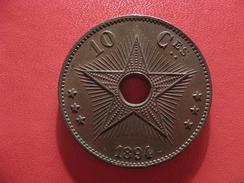Congo Belge - 10 Centimes 1894 2540 - Congo (Belge) & Ruanda-Urundi
