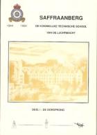 Brustem : Saffraanberg  --- De Koniklijke Technische School Van De Luchtmacht ( Deel 1 : De Oorsprong)