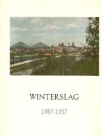 Winterslag : 1907 - 1957 ( Koolmijnen)