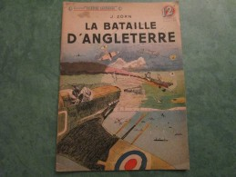 """LA BATAILLE D´ANGLETERRE De J. ZORN Collection """"PATRIE LIBEREE"""" (24 Pages) - Frans"""