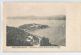 Italie - Italia - Italy - Liguria - La Spazia  Golfo Di - Panorama Col Forte Di Santa Maria E La Diga - La Spezia