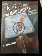"""Les Carnets De René Mouchotte """"commandant Du Groupe Alsace"""" / éditions Flammarion De 1949 - Libri, Riviste, Fumetti"""