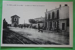 Ars En Ré, La Gare Et L´hotel De Commerce, Cpa Animée - Ile De Ré