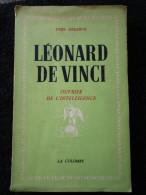 """Léonard De Vinci  """"L'ouvrier De L'intelligence"""" (Fred Bérence) éditions La Colombe De 1942 - Livres, BD, Revues"""