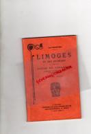 87 - LIMOGES ET SES ENVIRONS- SUPERBE GUIDE DU VOYAGEUR- DUCOURTIEUX & GOUT-1909- - Tourism Brochures