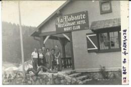 "Hotels & Restaurants.France.Restaurant - Hotel - Night Club.,,LA BABAUTE "".Private Photo Postcard - Hotels & Gaststätten"