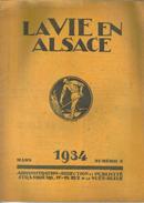 Revue Ancienne 1934  La Vie En Alsace Mars 1934  N° 3 - 1900 - 1949