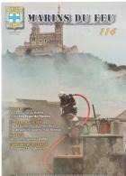 REVUE MARINS DU FEU N° 114 DU BATAILLON DE MARINS POMPIERS DE MARSEILLE - Pompiers