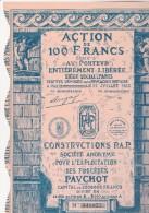 LOT DE 3 ACTIONS ILLUSTREES  DE 100 FRANCS -CONSTRUCTIONS P.A.P.-SA-AEXPLOITATION DES PROCEDES PAUCHOT-1930 - Industrie