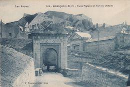 G , Cp , 05 , BRIANÇON , Porte Pignerol Et Fort Du Château - Briancon