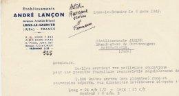 39 :Facture Des établissements André Lançon Avenue Aristide Briand   à  Lons- Le- Saunier En 1949 - France