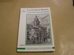 LA CONTREE DE MORGES ET SES MONUMENTS HISTORIQUES R Berger Régionalisme Lausanne Suisse Canton Vaud Denens Lonay Aclens - Cultural