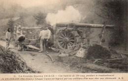 Guerre 14/18 LUne Batterie De 120 Long  , Pendant Le Bombardement De Steinbach - Oorlog 1914-18