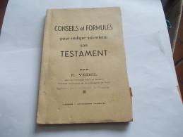 Conseils Et Formules Pour Rédiger Soi-même Son TESTAMENT PAR E. VEDEL - Right