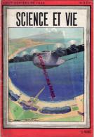 REVUE SCIENCE ET VIE- AOUT SEPTEMBRE 1944- N° 324- AVIATION AVION GUERRE 1939-1945- ISOTOPES-EAU LOURDE-METHANOL - Books, Magazines, Comics