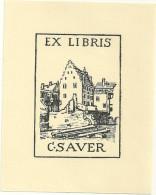Ex Libris C. Sauer Petite France Embarcadaire - Ex-libris