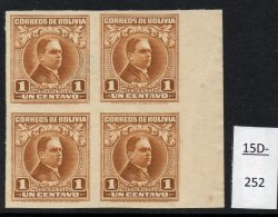 Bolivia 1937 1c President Siles In A Mint No Gum Block/4 IMPERF  (SG 252 Variety)