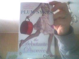 The Debutante Divorcee Par Plum Sykes - Livres, BD, Revues