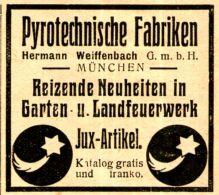 Original-Werbung/ Anzeige 1910 - PYROTECHNISCHE FABRIKEN WEIFFENBACH / MÜNCHEN - Ca. 45 X 40 Mm - Publicités