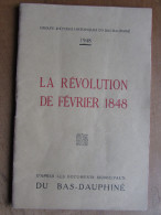 La Révolution De Février 1848 - Groupe D'étude Historique Du Bas Dauphiné - Histoire