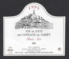 Etiquette De Vin De Pays Des Côteaux De Coiffy 1993  -  Coiffy Le  Haut   (52) - Unclassified