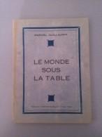 Le Monde Sous La Table ( Poèmes ) Par Marcel Guillaumin - Livres, BD, Revues