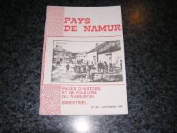 PAYS DE NAMUR Revue N° 107 Régionalisme Gedinne Fêtes Croyances Folklore Namurois Macabrée Dave Roly Sabotiers Nismes - Bélgica