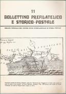 BOLLETTINO PREFILATELICO E STORICO POSTALE  - N° 11 - Filatelia E Storia Postale