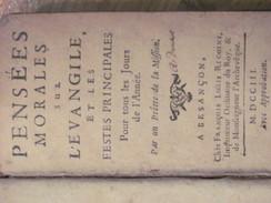 1703 Pensees Morales Sur L Evangile Et Les Festes Principales Pretre De La Mission Francois Louis Rigoine - Livres, BD, Revues