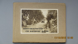 CÔTE D'AZUR / NICE - MARSEILLE EN AUTOCAR P.L.M. / ALBUM 24 VUES / Texte Français-Anglais / Sans Date. - Côte D'Azur