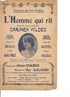 PARTITION CARMEN VILDEZ L'HOMME QUI RIT Crée Par RESCA GUIVEL  Paroles: JEAN DARIS GAUWIN - Non Classés
