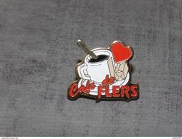 Pin´s Café De Flers ,tasse ,sucre,coeur - Sonstige