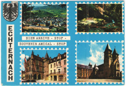 LUSSEMBURGO - LUXEMBOURG - 19?? - Missed Stamp + Flamme Echternach Pour Vos Vacances - Echternach - Bien Arrive - Sto... - Echternach