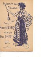 Partition- Fermons Nos Rideaux -- Paroles: Maurice Boukay -- Musique De Paul Delmet - Non Classés