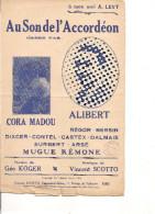 Partition- Au Son De L'accordeon -- Paroles: Geo Koger -- Musique Vincent Scotto - Alibert -Cora Madou - Non Classés