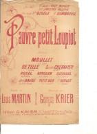 Partition- Pauvre Petit Loupiot -- Paroles: Louis Martin -- Musique: Georges Krier - - Non Classés