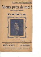 Partition- Viens Pres De Moi -- Paroles: Bertal Et Ronn -- Musique: Leo Daniderff - Crée Par DAMIA - Non Classés