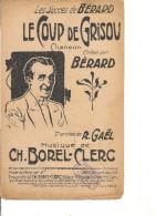 Partition - Le Coup De Grisou -- Paroles: Roland GAEL -- Musique: CH; Borel - Clerc - Crée Par Berard - Non Classés