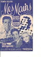 Partition - Mes Mains -- Paroles: Pierre Delanoe -- Musique Gilbert BECAUD - - Non Classés