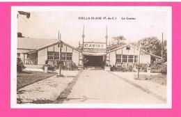 D62. STELLA-PLAGE. LE CASINO. - Other Municipalities