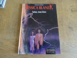 BD EO 1993 RENAULT - DUFAUX JESSICA BLANDY T9 Satan, Mon Frère - Ohne Zuordnung