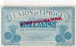 87 - LIMOGES - BON POUR 10 FRANCS L' UNION DE LIMOGES - COOP 14 RUE DE LA FONDERIE - France